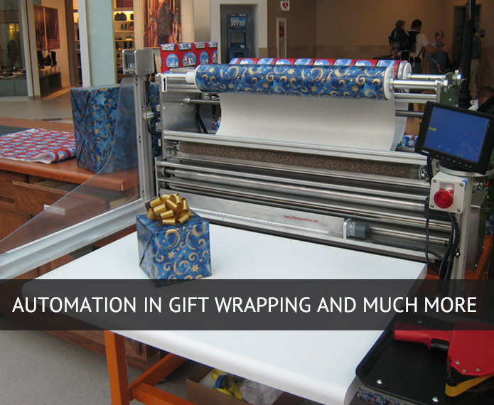 Automation in Gift Wrapping and Much More